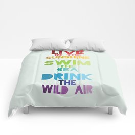 Live in the Sunshine Comforters