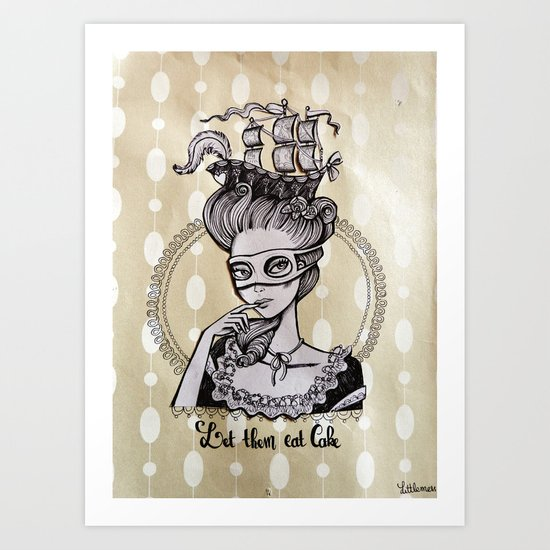Let them eat cake - Marie Antoinette Illustration Art Print