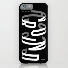 Turn your love around iPhone 6s Slim Case
