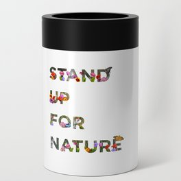 Stand Up For Nature Can Cooler