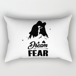 Dream without fear Rectangular Pillow