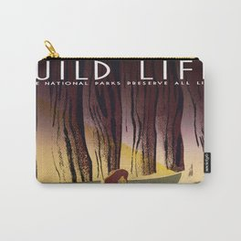 Wild Life - National Parks Preserve All Life Carry-All Pouch
