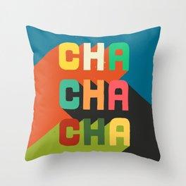 Cha cha cha Throw Pillow
