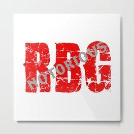 NOTORIOUS RBG - GRUNGE FONT Metal Print