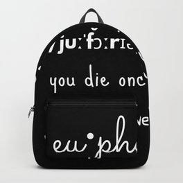 Euphoria quotes Backpack