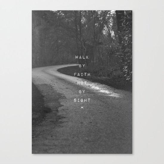 Faith not Sight Canvas Print
