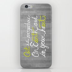 Art is everywhere: On Earth and in your heart. iPhone & iPod Skin