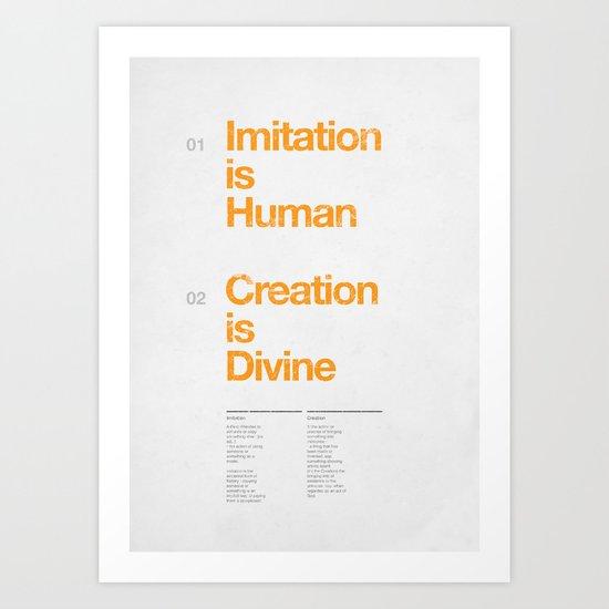 imitation & creation Art Print