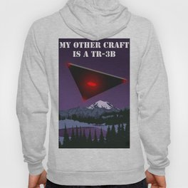 My Other Craft Is A TR-3B Hoody