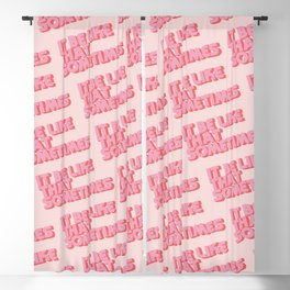"""""""It be like that sometimes"""" Pink Blackout Curtain"""