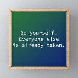 Be Yourself Framed Mini Art Print