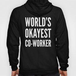 World's Okayest Co-worker (Black & White) Hoody