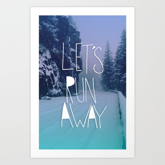 Let's Run Away: Rainier National Forest, Oregon Art Print
