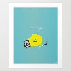 I Sulfur When You Argon Art Print