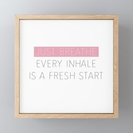 Just Breathe - Encouraging Typography Framed Mini Art Print