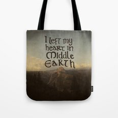 I Left My Heart in Middle Earth Tote Bag