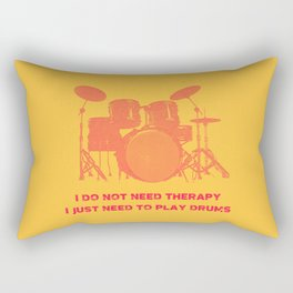I Do Not Need Therapy I Just Need To Play Drums Vintage Drummer Distressed Rectangular Pillow