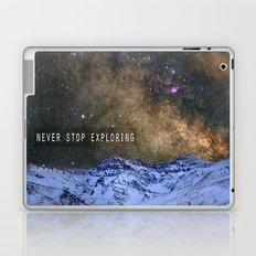 Never stop exploring mountains, space..... Laptop & iPad Skin
