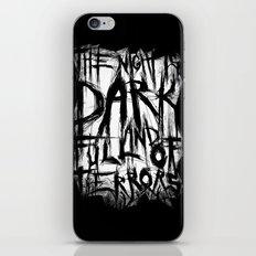 The night is dark and full of terrors iPhone & iPod Skin