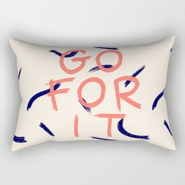 GO FOR IT #society6 #motivational Rectangular Pillow