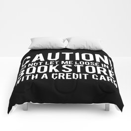 Caution! Do Not Let Me Loose in a Bookstore! - Inverted Comforters