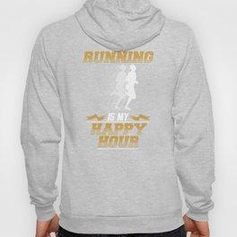 Running Is My Happy Hour Runner Hoody