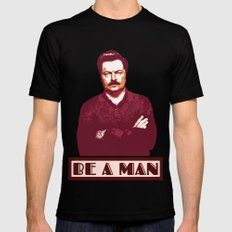 Be A Man     Ron Swanson Black Mens Fitted Tee LARGE
