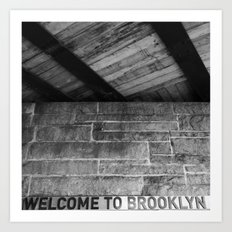 Welcome to Brooklyn Art Print