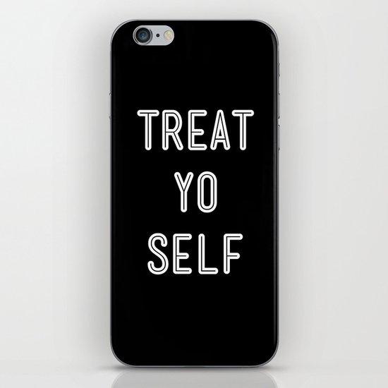 Treat Yo Self Black iPhone & iPod Skin