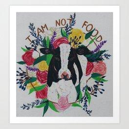 I am not food Art Print