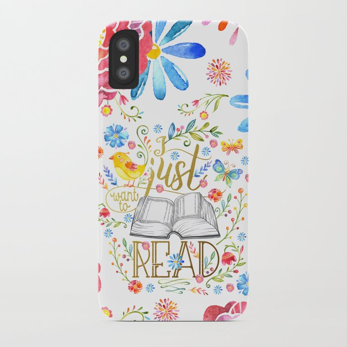 I Just Want To Read - White Floral iPhone Case