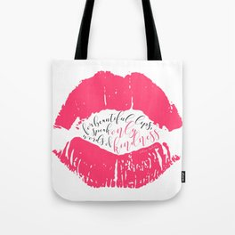 Speak Words of Kindness Audrey Hepburn Quote Tote Bag