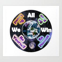 Advent Guard Earth We All Win Art Print