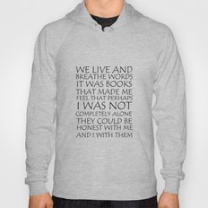 We Live And Breathe Words Hoody