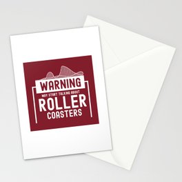 May Start Talking About Roller Coasters II - Adrenaline Junkie Gift Stationery Cards