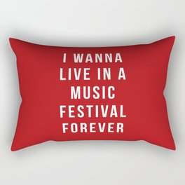 Live Music Festival Quote Rectangular Pillow