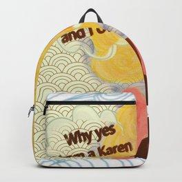 I Am Karen Backpack
