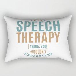 Speech Therapy Thing Rectangular Pillow