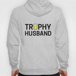 Trophy Husband Hoody