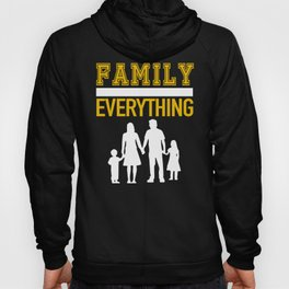 Beautiful Family Over Everything Hoody