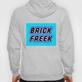 BRICK FREEK in Brick Font Logo Design [Alternate Colors] by Chillee Wilson Hoody