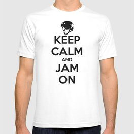 Keep Calm and Jam On T-shirt