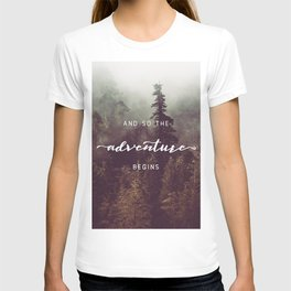 And So The Adventure Begins - Pacific Northwest T-shirt