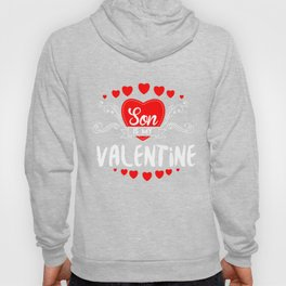 Son Is My Valentine Saint Valentine Love Hearts Cupid Valentinus Gift Hoody