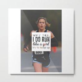 Run Like A Girl Lady Boss Runner Queen Princess Metal Print