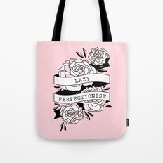 lazy perfectionist Tote Bag