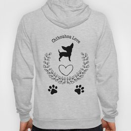 Chihuahua Love Hoody