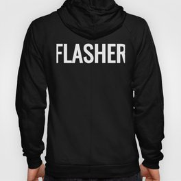Flasher Text Photography Funny Photographer Hoody