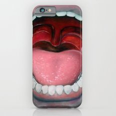 Say AAAH!! Slim Case iPhone 6s