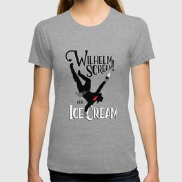 Wilhelm Scream! (for ice cream) T-shirt